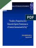 Desa y Perspectivas de La Educacion Superior Dominicana en El Contexto Internacional de Hoy AGOSTO 2
