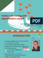 Spar Twitter Text Mining Using r