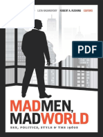 Mad Men, Mad World_ Sex, Politics, Style, And the 1960s