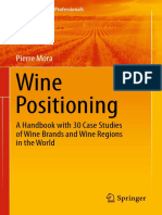 Wine Positioning - A Handbook with 30 Case Studies of Wine Brands and Wine Regions in the World - 1st Edition (2016).pdf