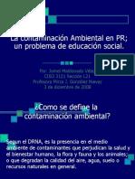 La contaminación Ambiental en PR;