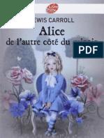 Alice Au Pays Des Merveilles 2 Alice de l'Autre Côté Du Miroir - Lewis Carroll