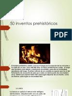 50 inventos prehistricos