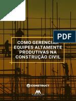 eBook-como-gerenciar-equipes-altamente-produtivas-construcao-civil-construct.pdf