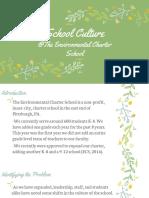 school culture  the environmental charter school