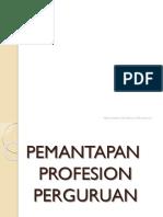 PEMANTAPAN PROFESION PERGURUAN edited.pptx