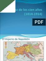 La Paz de Los Cien Años (1814-1914