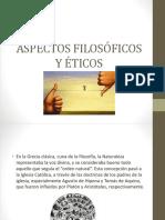 Aspectos Filosóficos y Éticos