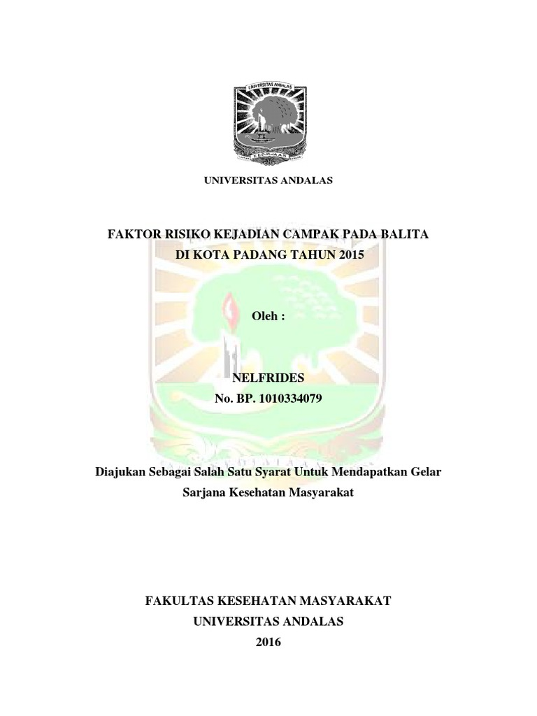 Skripsi Faktor Risiko Kejadian Campak Pada Balita Dikota Padang 2015 Case Control
