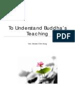 To Understand Buddha's Teaching