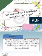 Etika dalam Praktik Kebidanan pada Klien PNC.pptx