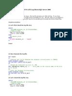 Shrinkfile and Truncate Log File in SQL Server 2008