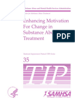 Enhancing Motivation For Change in Substance Abuse Treatment