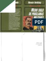 Verbitsky, Horacio - Medio Siglo de Proclamas Militares, Editora12, 1988