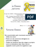 Tumores Ósseos (Osteosarcoma)