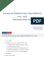 Resultados Abril2017 ENCAVI 2015-16 Depto Epidemiología MINSAL