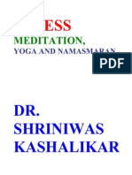 Stress Meditation Yoga and Namasmaran Dr. Shriniwas Kashalikar