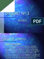 UNIDAD Nº 3 Ruidos