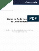 Seção 1 - Contextualização Do Enem e Da Rede Nacional de Certificadores (1)