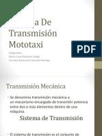 Sistema de Transmisión Mototaxi