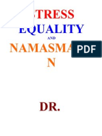 Stress Equality and Namasmaran Dr Shriniwas Kashalikar