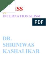 Stress and Internationalism Dr. Shriniwas Kashalikar