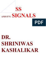 Stress and Its Signals Dr. Shriniwas Kashalikar