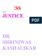 Stress and Justice Dr. Shriniwas Kashalikar