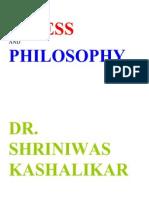 Stress and Philosophy Dr. Shriniwas Kashalikar