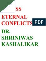 Stress of Eternal Conflicts Dr. Shriniwas Kashalikar