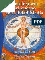 2 [2003] [Cult] LE GOFF, Jacques & Truong, Nicolas. Una Historia Del Cuerpo en La Edad Media. Madrid. Paidós, 2005