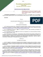 Decreto Nº 9.013, De 29 de Março de 2017, Alterado Pelo Decreto Nº 9.069, De 31 de Maio de 2017