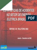 Estatisticas de Acidentes No Setor de Energia Eletrica No Brasil