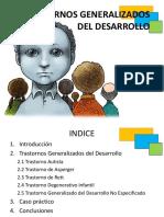 trastornosgeneralizadosdeldesarrollo presentacion  listo.pptx
