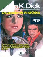Philip K. Dick - Blade Runner - O Caçador de Andróides (Rev)