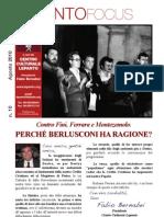Contro Fini, Ferrara e Montezemolo. Perché Berlusconi ha ragione ?