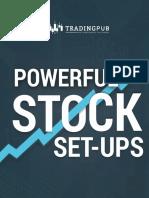 Powerful Stock Setups