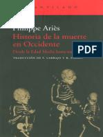 Aries, Phillippe - Historia de La Muerte Desde Occidente