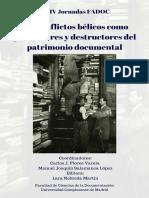 Los conflictos bélicos como productores y destructores del patrimonio documental