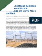 Mega Subestação Dedicada a Projetos Eólicos é Energizada Em Curral Novo Do Piauí