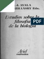 Ayala F., Dobzhansky T. Eds - Estudios Sobre La Filosofía de La Biología (Reducido)