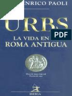 PAOLI, UGO ENRICO - URBS (La Vida en La Roma Antigua) [Por Ganz1912]