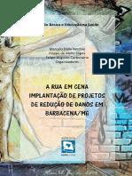 e-book - A rua em cena- implantação de projetos de redução de danos em Barbacena, MG.pdf