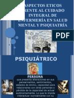 Aspectos Eticos y Psiquiatria