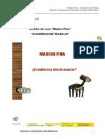 Madera Fina