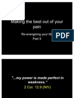 5 - Making the Best of Your Pain