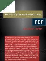Rebuilding Our Lives