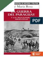 La Guerra Del Paraguay y Las Mo - Jose Maria Rosa