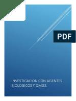 INVESTIGACION CON AGENTES BIOLOGICOS Y OMG..docx