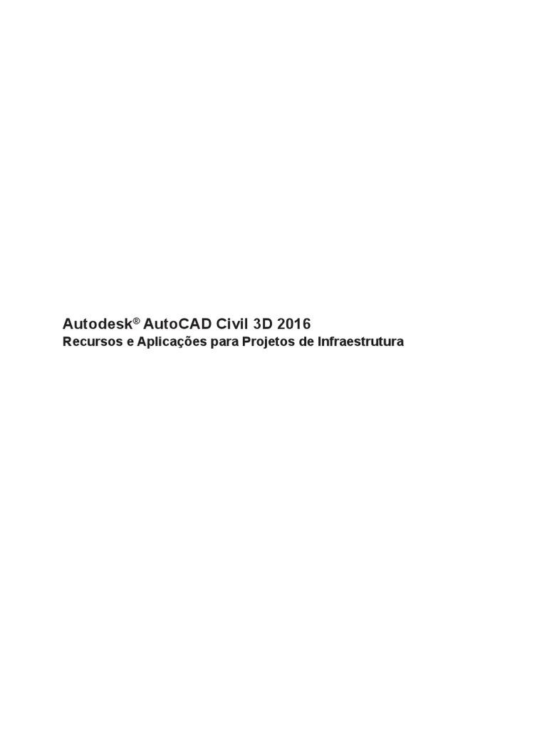 Autodesk autocad civil 3d 2016 recursos e aplicaes para projetos autodesk autocad civil 3d 2016 recursos e aplicaes para projetos de infraestruturapdf fandeluxe Choice Image
